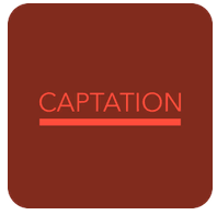 L'application CAPTATION